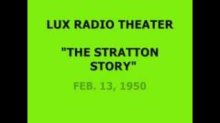 "LUX RADIO THEATER -- ""THE STRATTON STORY"" (2-13-50)"