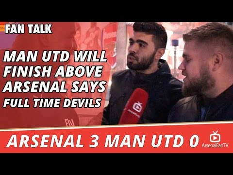 Man Utd Will Finish Above Arsenal says Full Time Devils  | Arsenal 3 Man Utd 0