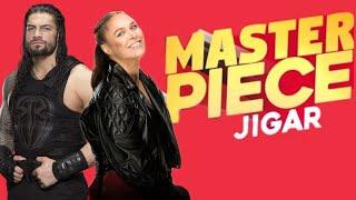 Master Piece | Jigar Ft Gurlej Akhtar | Kaptaan | new Punjabi song 2019 | WWE Roman reigns