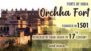 Forts Of India - Orchha - Ep # 8