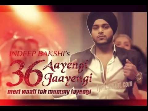 36 Aayengi 36 Jayengi Indeep Bakshi Brand New Punjabi Song Audio