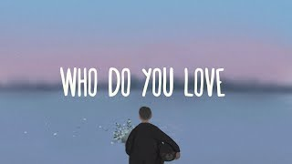 The Chainsmokers Who Do you Love (Lyrics) ft. 5 Seconds Of Summer