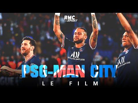 PSG-Manchester City, le film RMC Sport : \