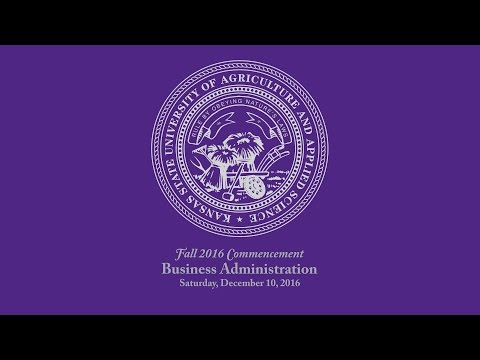 K-State Commencement - Fall 2016 | Business Administration