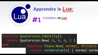 [FR] [Partie 1] Tutoriel Apprendre le Lua: Installation