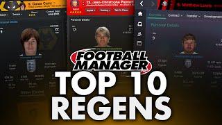 TOP 10 FOOTBALL MANAGER REGENS
