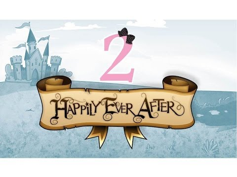 Happily Ever After - Ep2 - w/Wardfire