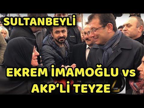 EKREM İMAMOĞLU NUN AKP'Lİ TEYZE İLE İMTİHANI | SULTANBEYLİ SEMT PAZARI | YEREL SEÇİM 2019
