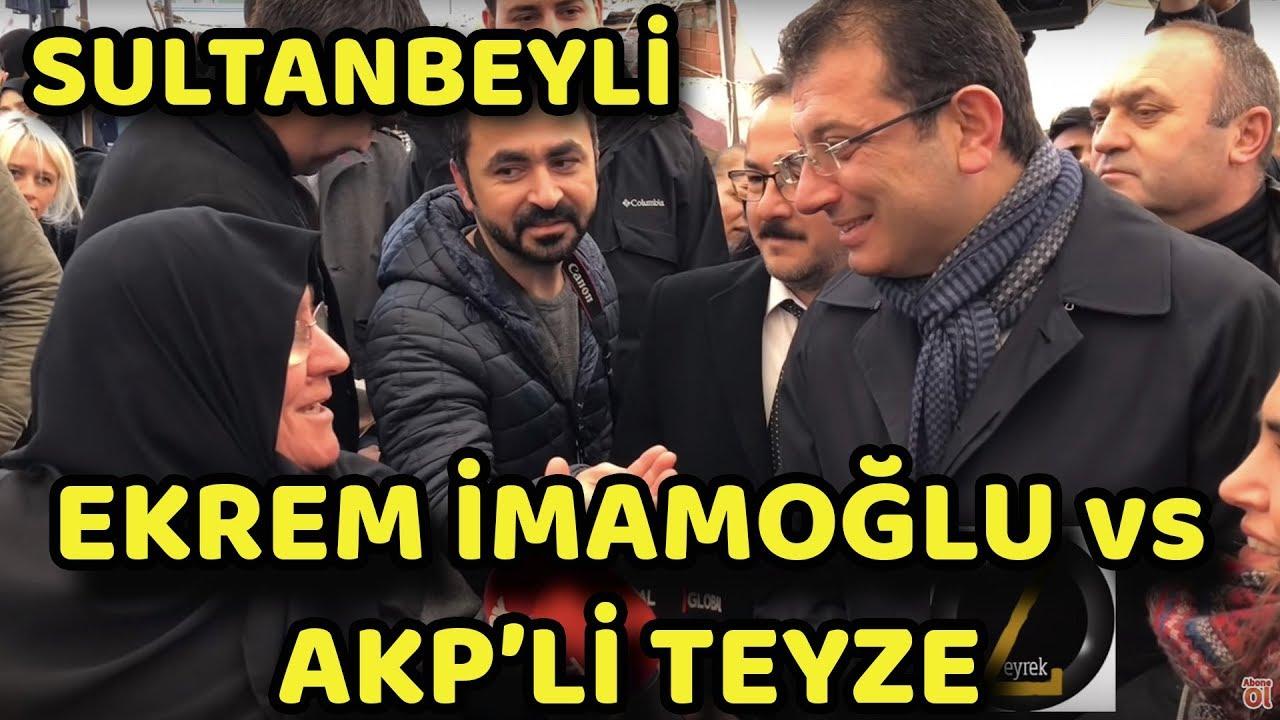 EKREM İMAMOĞLU NUN AKP'Lİ TEYZE İLE İMTİHANI   SULTANBEYLİ SEMT PAZARI   YEREL SEÇİM 2019