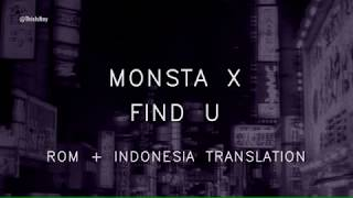 Monsta X - Find You (Rom + Indonesia Translation)