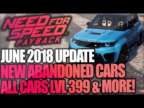 NFS Payback | NEW 7GB UPDATE - ALL CARS LVL 399, BRAND NEW Abandoned Cars Added & More!