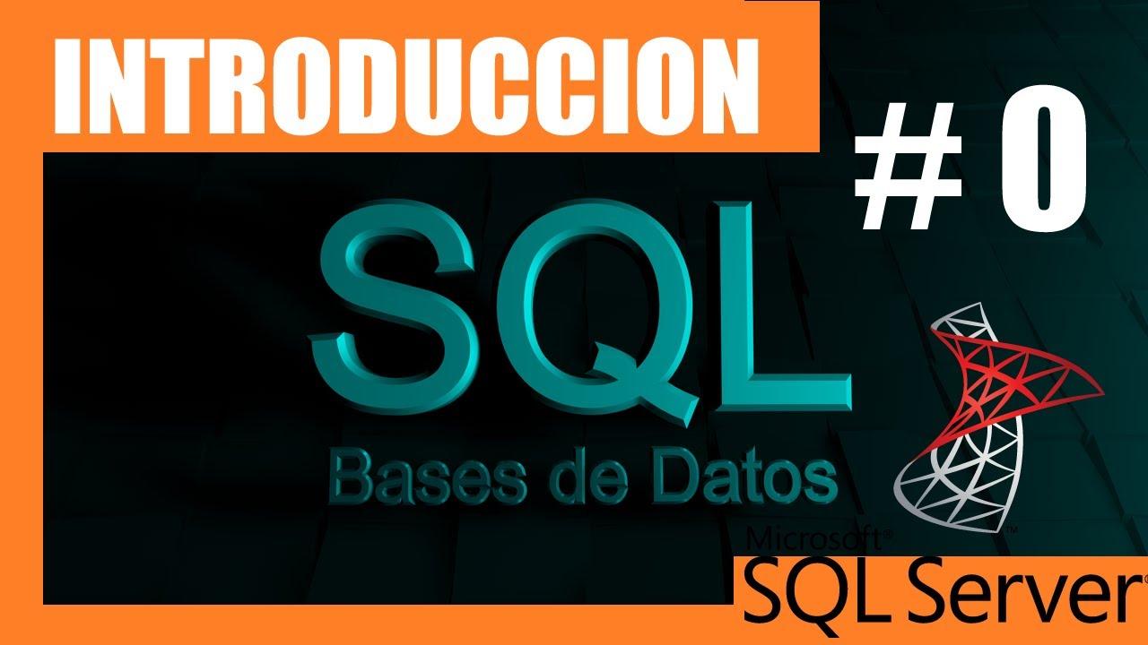 Cursos SQL SERVER #0 | Introducción | Manejo de base de datos - YouTube
