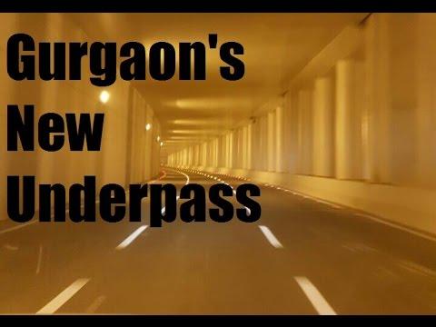 Gurgaon Underpass