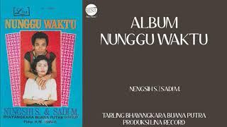 [Full] Album Nunggu Waktu   Nengsih S.