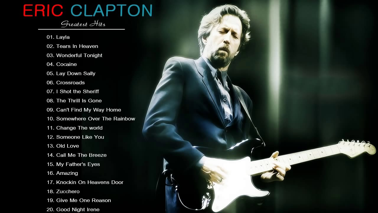 eric clapton greatest hits best eric clapton songs live collection youtube. Black Bedroom Furniture Sets. Home Design Ideas