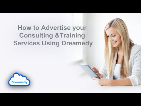 How to advertise your consulting and training services using Dreamedy