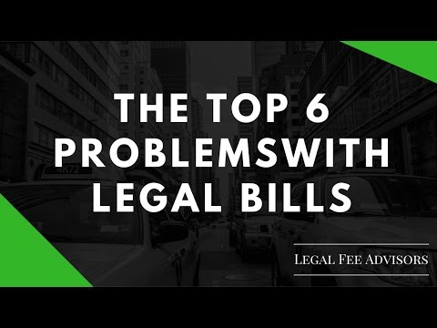 The Top 6 Problems with Legal Bills