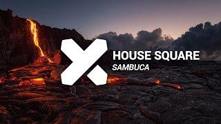 House Square - Sambuca (Original Mix)