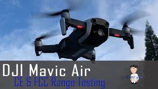 DJI Mavic Air CE and FCC Range Tests