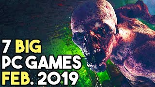 Top 7 Upcoming Pc Games February 2019! New Big Pc Games!