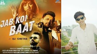 Jab koi baat - dj chetas || valentine day song syed ali abbas rizvi latest romantic songs 2018 present this on ... one more with gr...