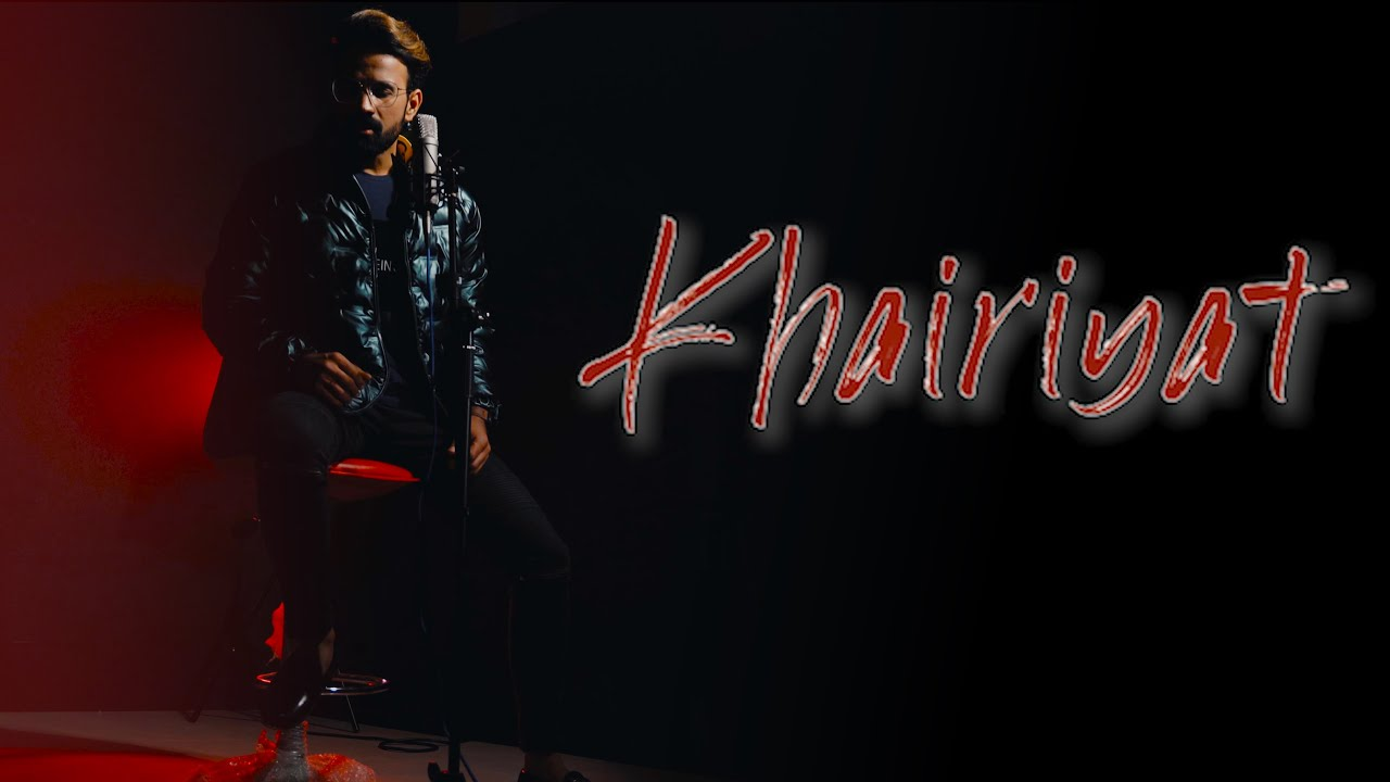 Khairiyat - Arijit Singh   Chhichhore   Cover Song   Shubham Bargoti   Shushant Singh Rajput