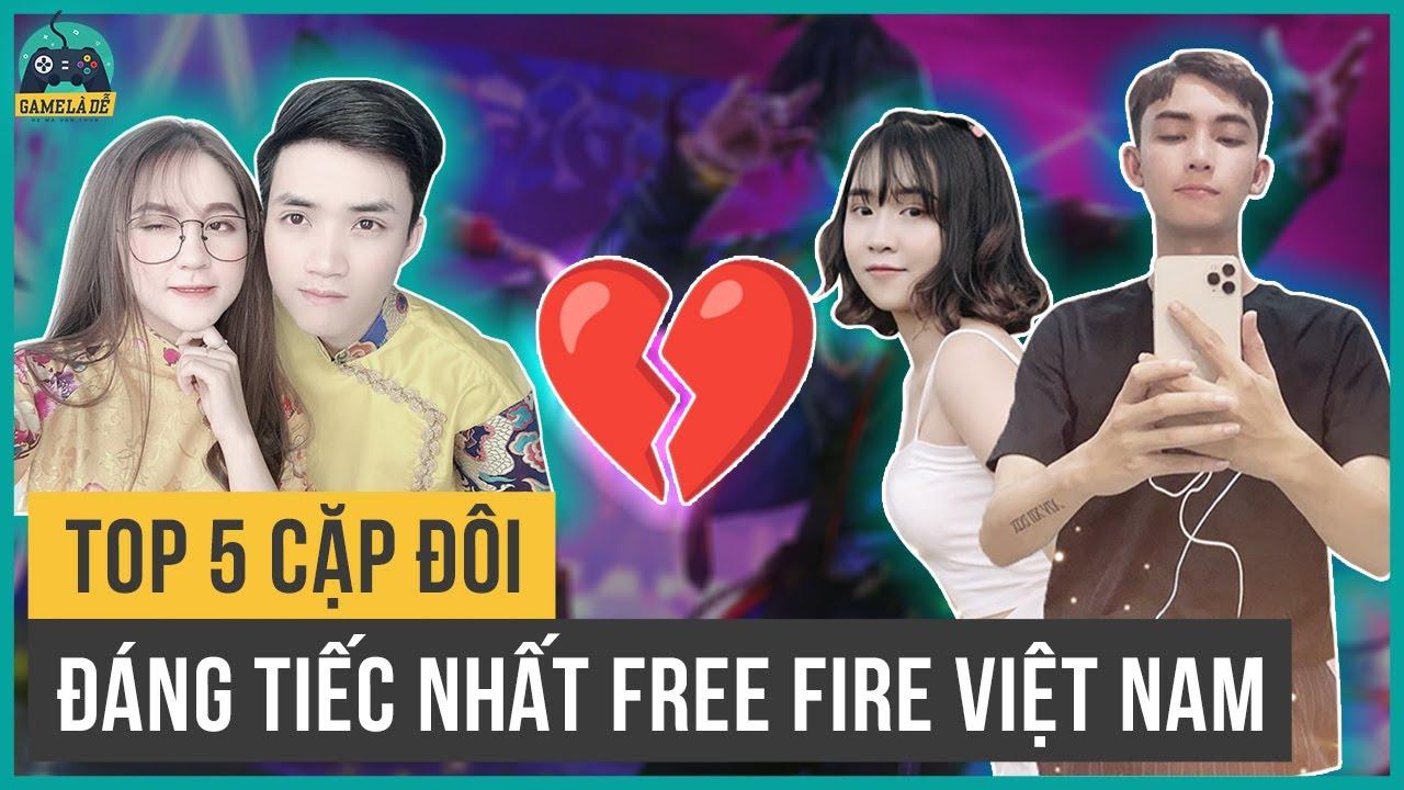 Top 5 Cặp Đôi Đáng Tiếc Nhất Free Fire Việt Nam | Top 5 Free Fire