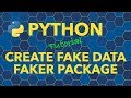 Python Generate Fake Data with Faker Package