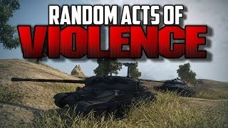World of Tanks - Random Acts of Violence 11