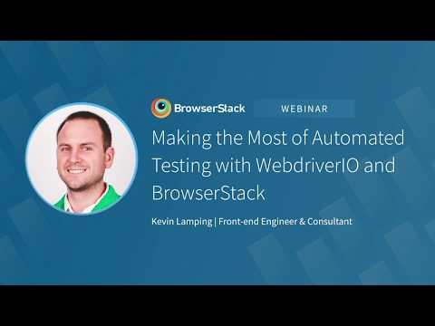 [Webinar] Scale Your Automated Testing With BrowserStack And WebdriverIO