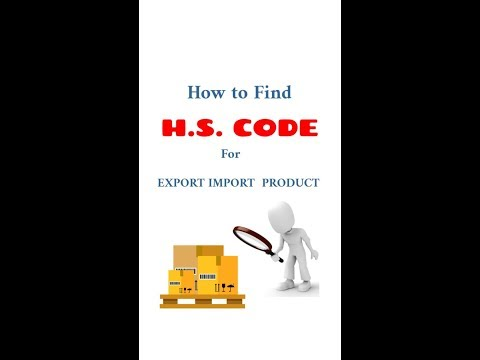How To Find HS CODE FOR EXPORT IMPORT PRODUCTS - IN ENGLISH.