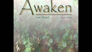 Time Fades Away - Isaac Shepard (Awaken)