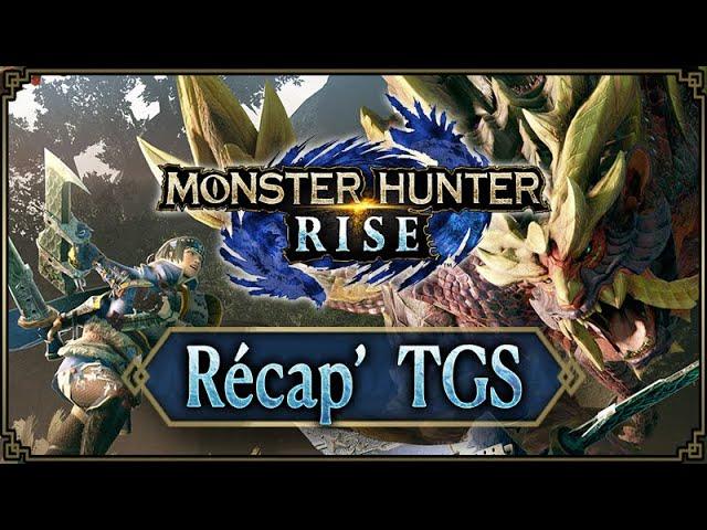 Monster Hunter Rise - Le récap' du TGS
