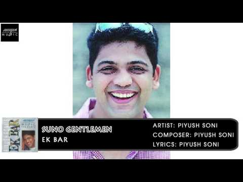 Suno Gentlemen | Piyush Soni | Hindi Album Songs | Archies Music
