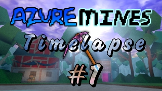 [TIMELAPSE #1] Azure Mines // ROBLOX