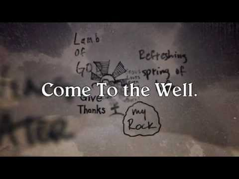 Casting Crowns The Well W Lyrics Youtube
