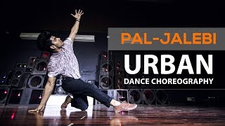 Pal | Jalebi | Urban Dance Choreography | Kings United