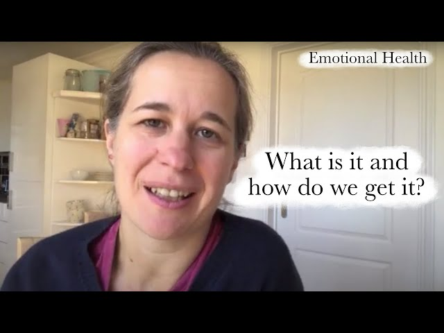 What is emotional health? | Emotional Health Series - Part 1 of 6