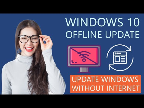How To Update Windows 10 Without Internet Connection | UPDATE WINDOWS OFFLINE