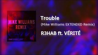 Скачать R3HAB Trouble Mike Williams EXTENDED Remix Ft VÉRITÉ LAWA EP8 Future House