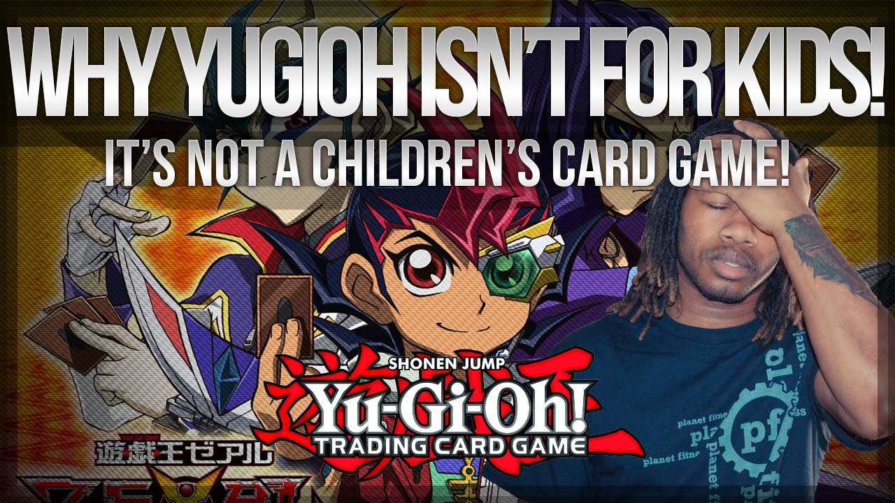 why yu gi oh is not a children s card game youtube