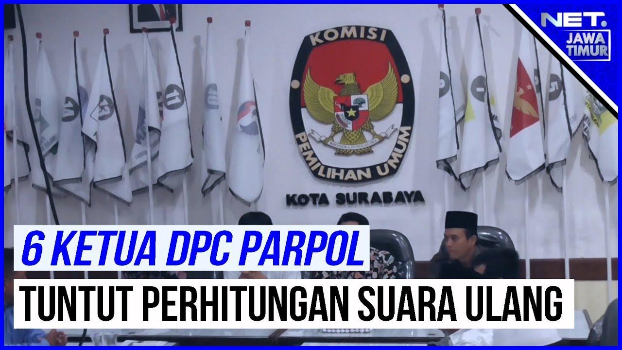6 Ketua DPC Parpol Surabaya, Tuntut Perhitungan Suara Ulang - NET. JATIM