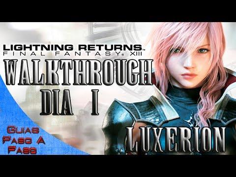 LIGHTNING RETURNS: FINAL FANTASY XIII | Walkthrough en Español (NORMAL) | Parte 2 | Día 1 LUXERION