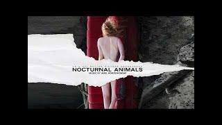 Nocturnal Animals (Full OST) - Abel Korzeniowski