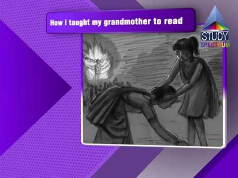 CBSE 9 English How I Taught My Grandmother to Read Ep1