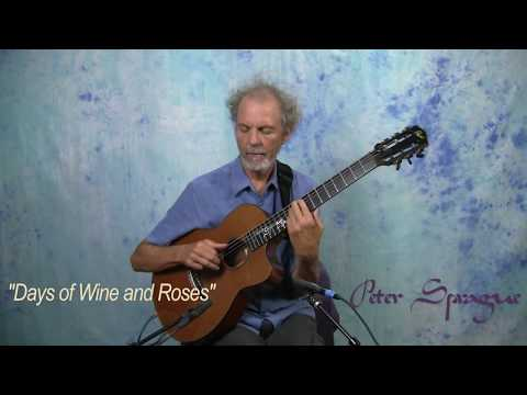 """Peter Sprague Plays """"The Days of Wine and Roses"""""""