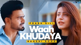 Desire !! Prabh Gill Ft. Raashi Sood !! Ar Deep !! Latest Punjabi Songs 2020