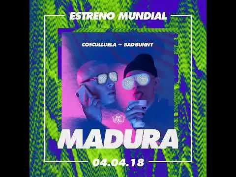 Madura -Bad Bunny X Cosculluela (Audio Oficial)