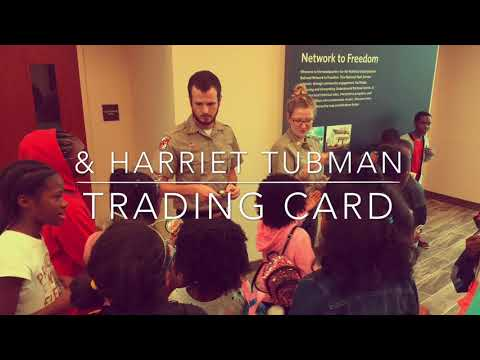 Harriet Tubman Underground Railroad Junior Ranger Program