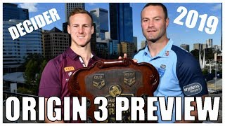 STATE OF ORIGIN GAME 3 2019 PREVIEW